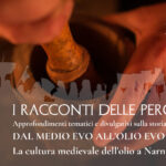 Dal Medio – Evo all'Olio Evo, la cultura medievale dell'olio a Narni
